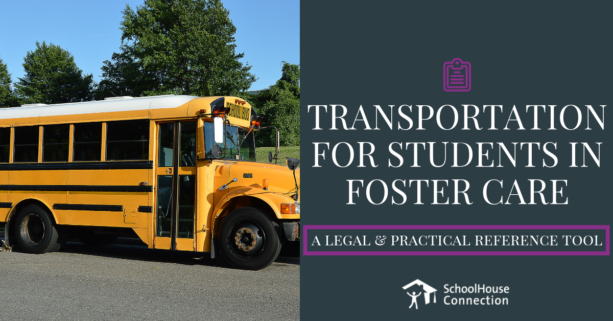 Transportation for Students in Foster Care: A Legal and