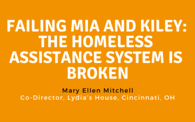 Failing Mia and Kiley: The Family Homeless Assistance System is Broken