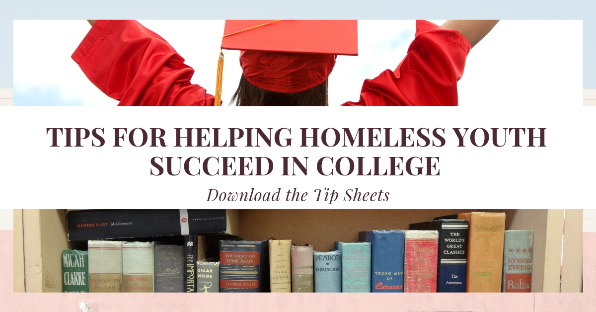 Tips For Helping Homeless Youth Succeed In College Schoolhouse