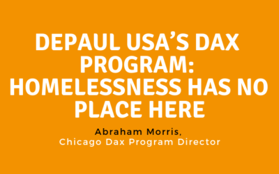 Depaul USA's Dax Program: Homelessness Has No Place Here
