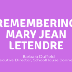 Remembering Mary Jean LeTendre
