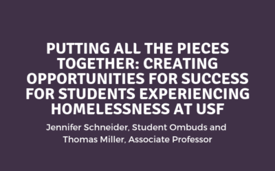Putting all the Pieces Together: Creating Opportunities for Success for Students Experiencing Homelessness at USF