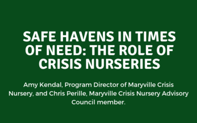 Safe Havens in Times of Need: The Role of Crisis Nurseries
