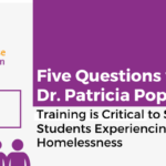 Five Questions with Dr. Patricia Popp: Training is Critical to Support Students Experiencing Homelessness