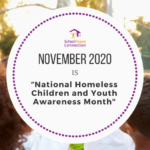 "Bipartisan Senate Resolution Introduced Recognizing November 2020 as ""National Homeless Children and Youth Awareness Month"""